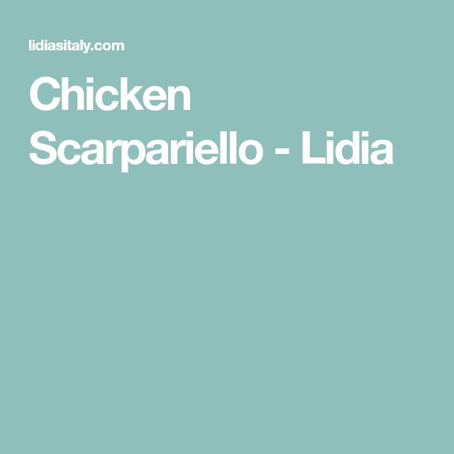 Chicken Scarpariello - Lidia