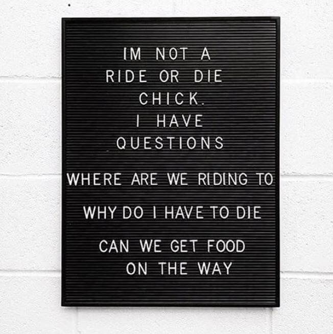 Letter board quote. Ride or die quote. | Funny quotes, Words ...