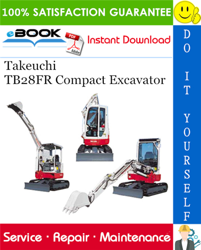 Takeuchi Tb28fr Compact Excavator Service Repair Manual Repair Manuals Excavator Repair