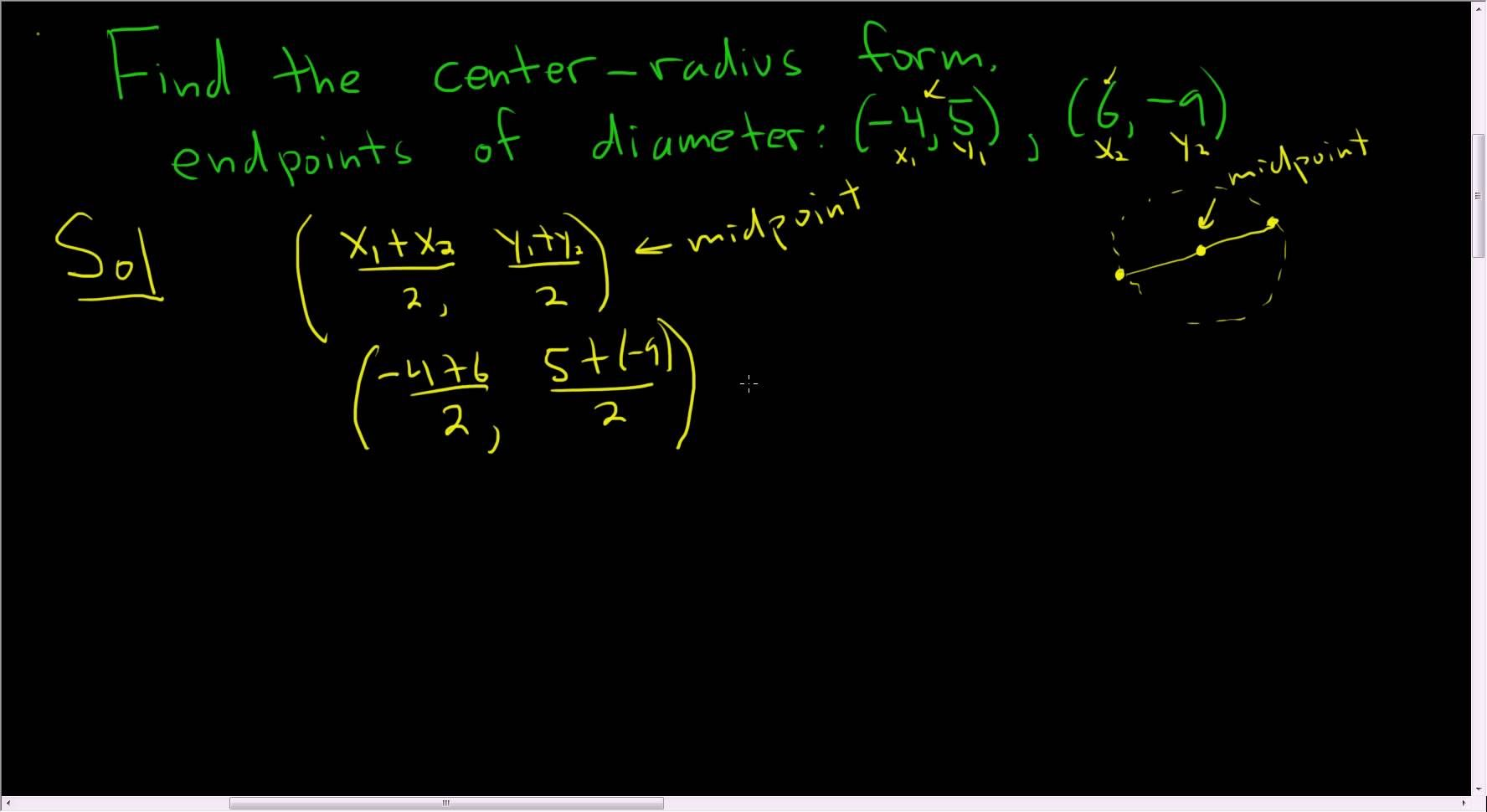 Finding the centerradius form of a circle the given