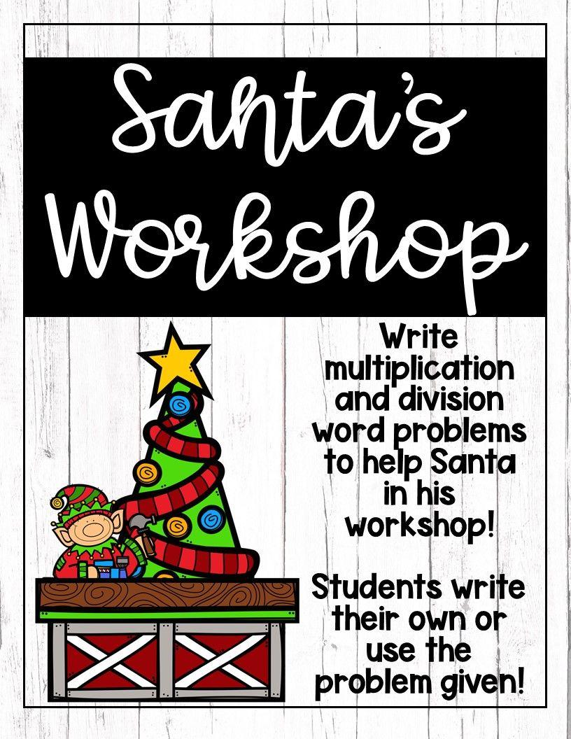 Santa S Workshop Writing Multiplication And Division Word Problems Word Problems Division Word Problems Multiplication How to write multiplication story