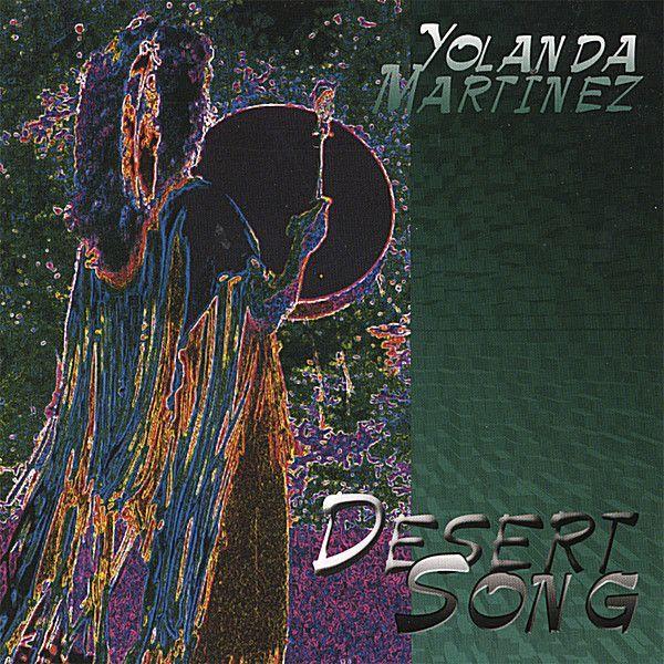 Yolanda Martinez - Desert Song