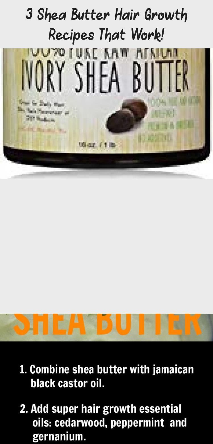 3 Shea Butter Hair Growth Recipes That Work! -  Looking for homemade shea butter hair growth treatments that actually work? You're in the right place! We all know shea butter is one of the best secret ing #hairgrowthSpell #hairgrowthAfricanAmerican #Babyhairgrowth   - #castoroilforHairGrowth #HairGrowth #HairGrowthafricanamerican #HairGrowthbeforeandafter #HairGrowthchart #HairGrowthdiy #HairGrowthfaster #HairGrowthinaweek #HairGrowthmask #HairGrowthonion #HairGrowthproducts #HairGrowthshampoo