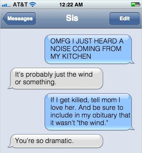 When your life is a horror movie: | 16 Texts Sisters In Different Cities Send Each Other