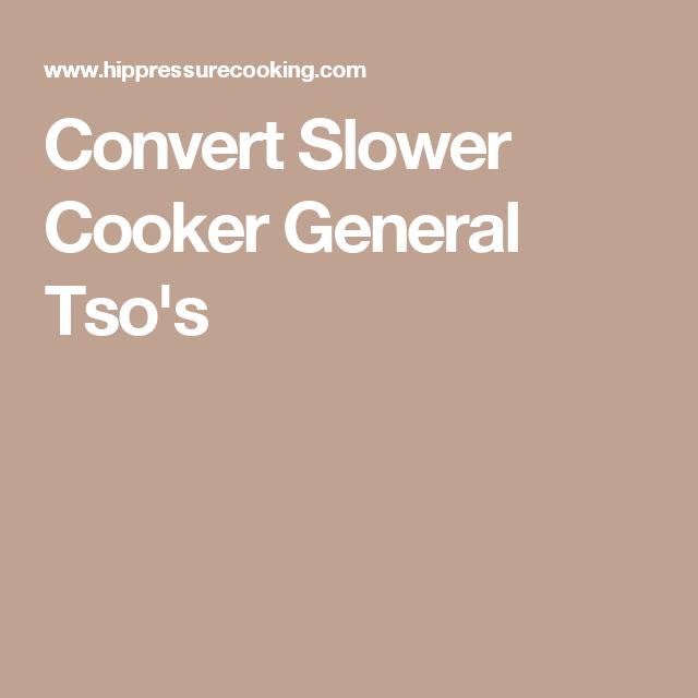 Convert Slower Cooker General Tso's