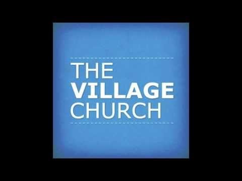 the village church youtube