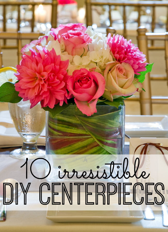 10 Irresistible Diy Centerpieces My Life And Kids Party Table Centerpieces Diy Centerpieces Summer Centerpieces