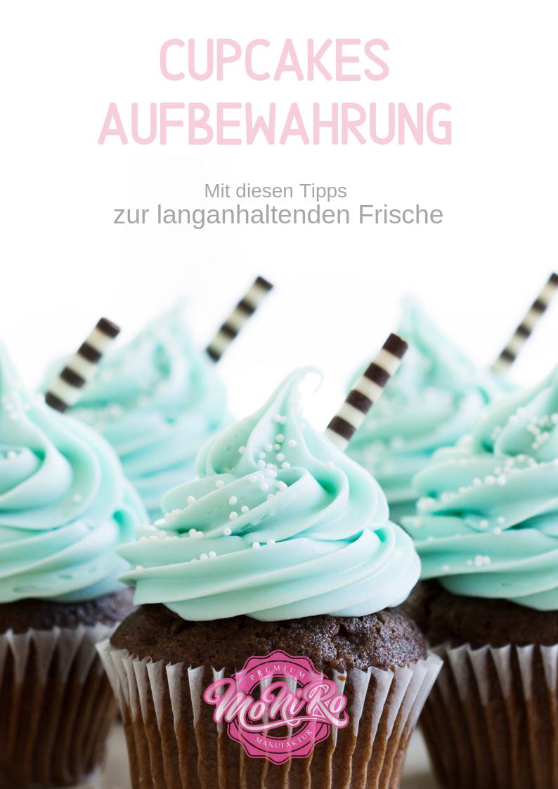 Cupcakes Aufbewahren So Machst Du Es Richtig Cupcakes Susse Backerei Rezept Fur Cupcakes