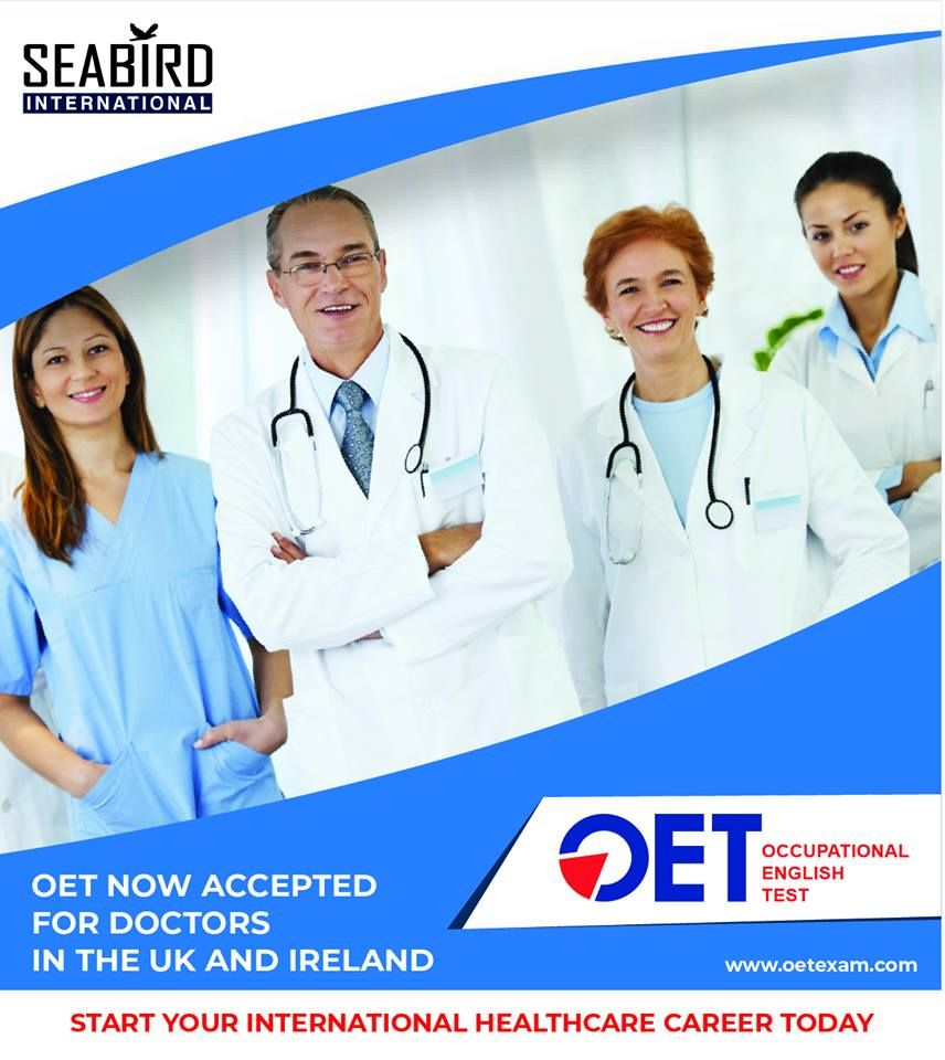 **GOOD NEWS FOR DOCTORS** OET now accepted in the UK and