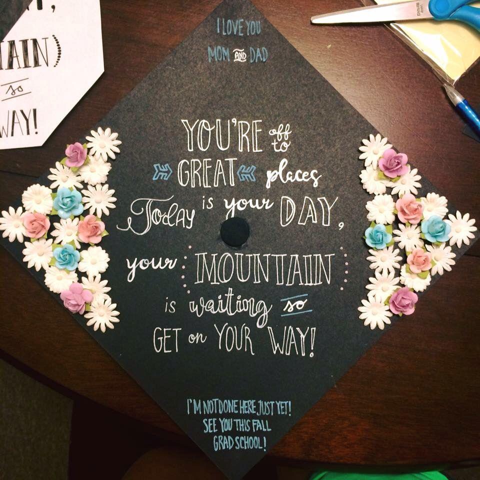 Floral Quote Chalkboard Grad Cap Graduation Cap Designs