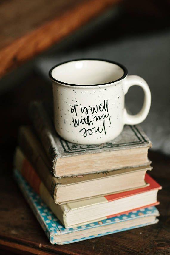 Campfire Mug, It is Well, Camp Mug, It is well with my soul, Cute Mug, Coffee Mug, Christian Mug, Mom gift, Girlfriend gift, Faith Mug