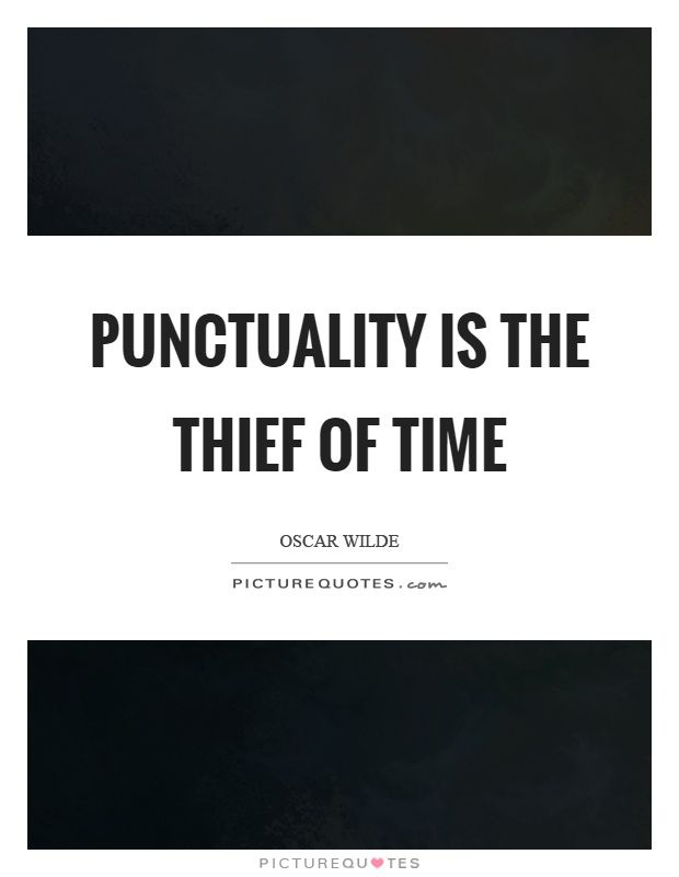 punctuality-is-the-thief-of-time-quote-1.jpg (620×800)