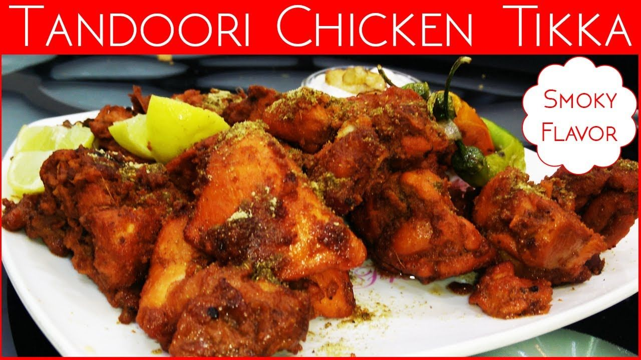 Tandoori chicken tikka smoky flavor hindi food recipe videos undoubtedly tandoori chicken is the king of all tikkas tandoori chicken tikka is one of the most popular recipe from indian and pakistani cuisine and is forumfinder Choice Image