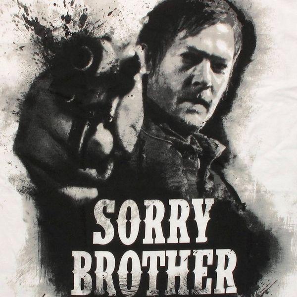 b53700df6 Walking Dead Daryl Sorry Brother T Shirt | walking dead | The ...