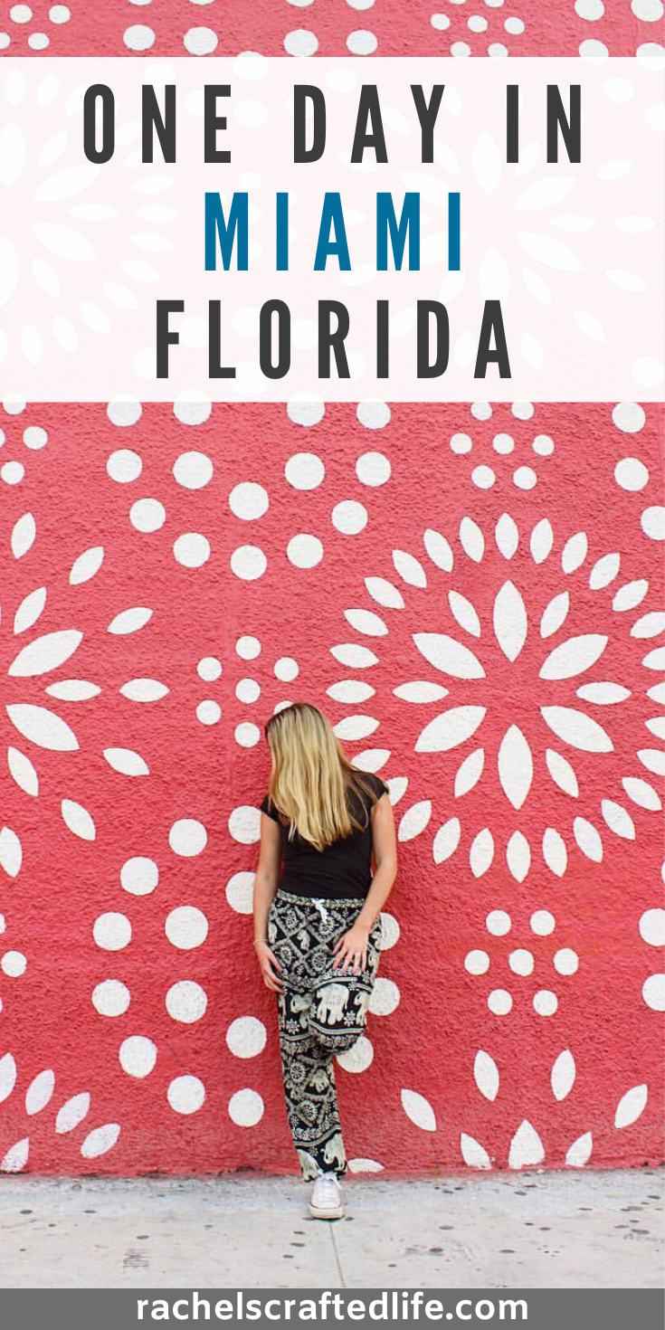 24 Hours In Miami Explore A New City Rachel S Crafted Life Us Travel Destinations North America Travel Destinations Florida