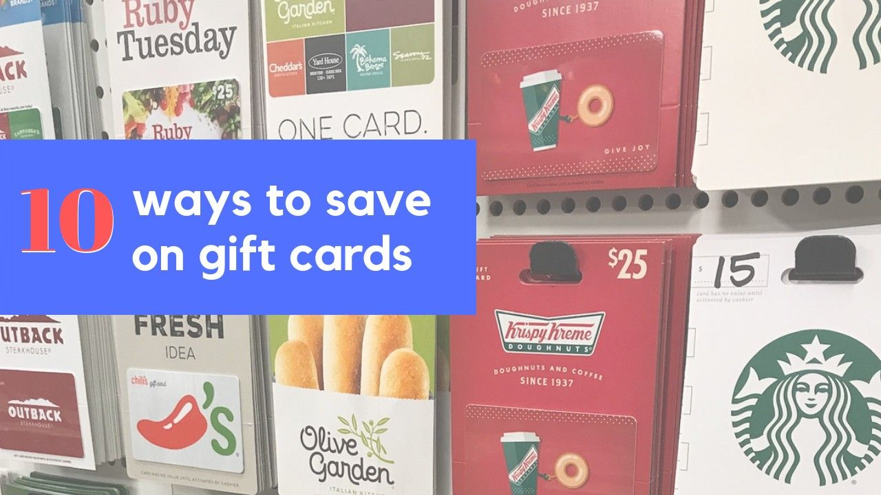 10 Ways To Save on Gift Cards Get gift cards, Buy gift