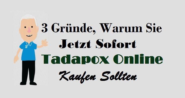 3 Gründe, Warum Sie Jetzt Sofort #TadapoxOnline Kaufen Sollten  #TadapoxKaufen #Tadapox #TadapoxDeutschland