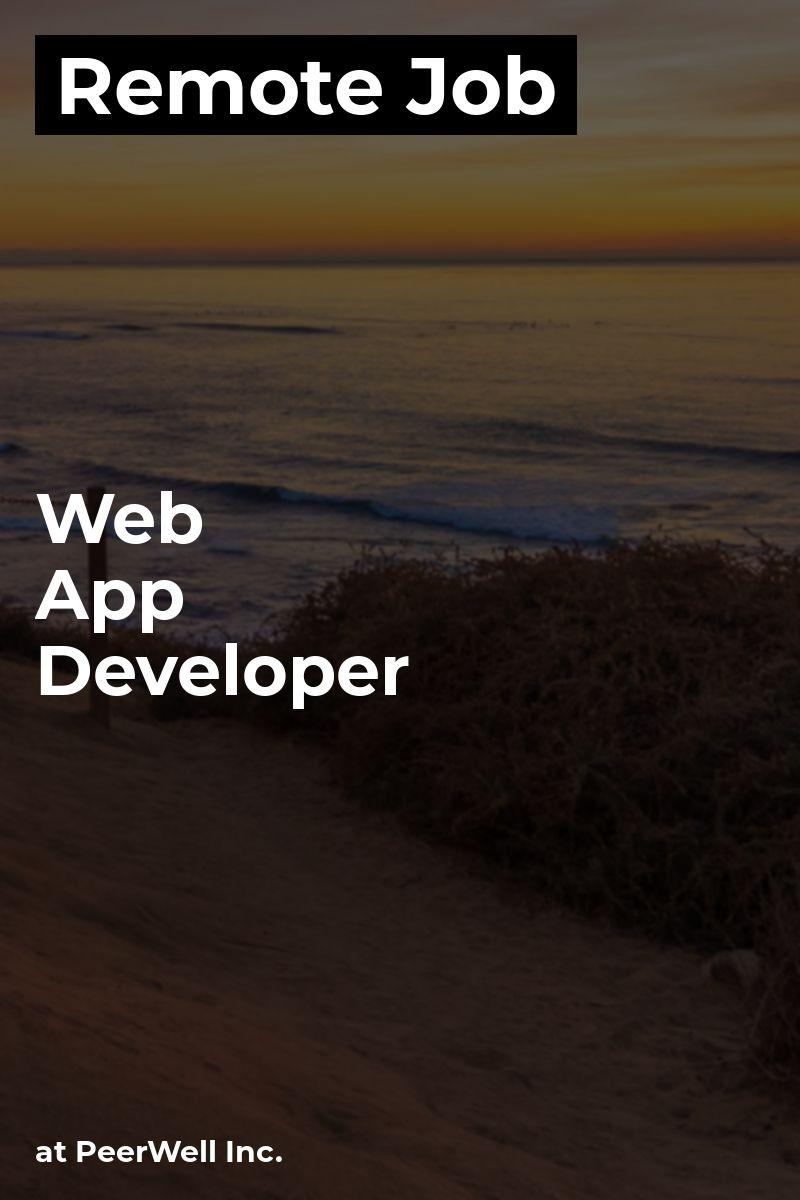 Remote Web App Developer at PeerWell Inc. reactjs