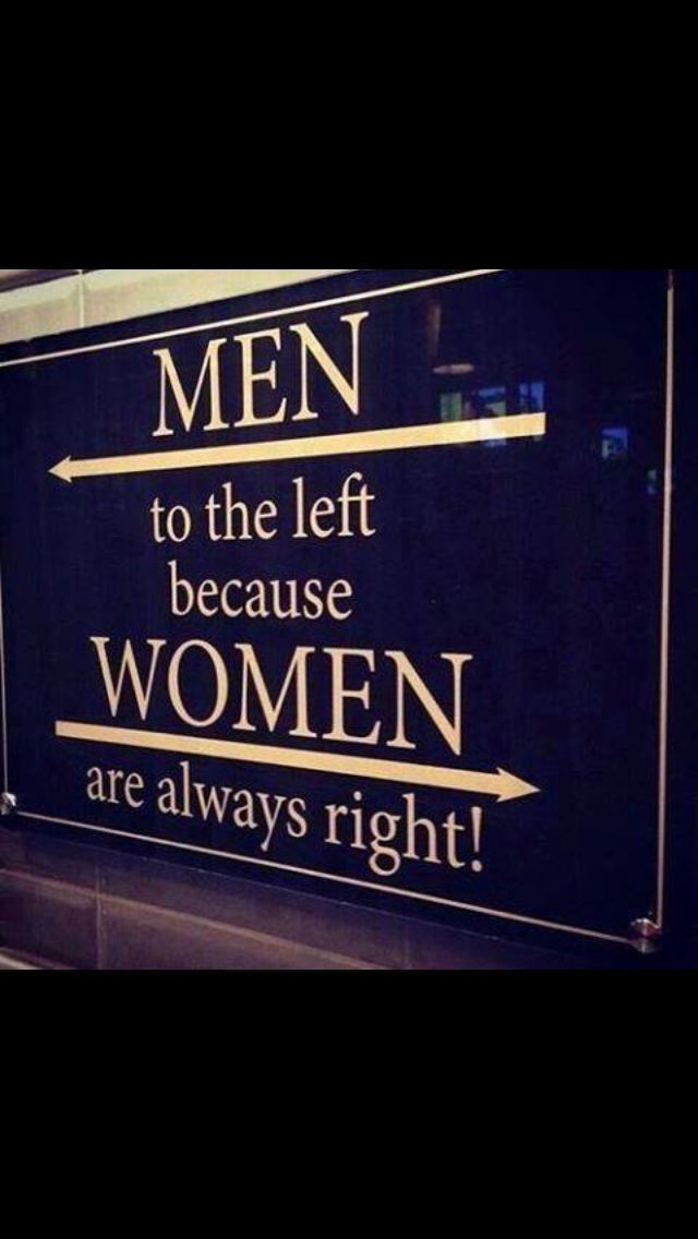 men to the left women are right quote quotes funny signs rh pinterest com