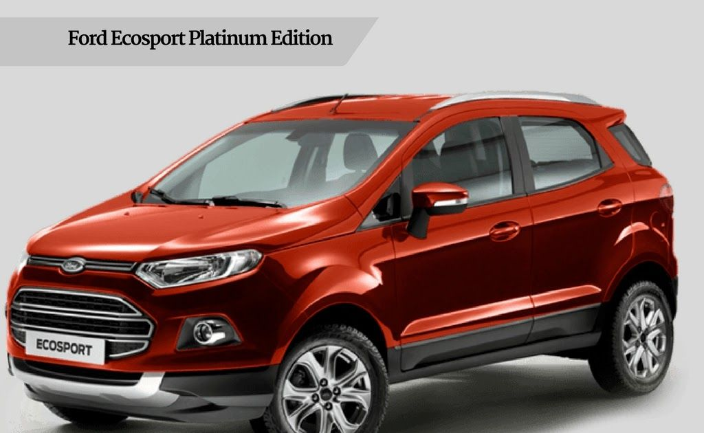 Pin By Gari Point On Ford Cars Ford Ecosport New Cars Cars