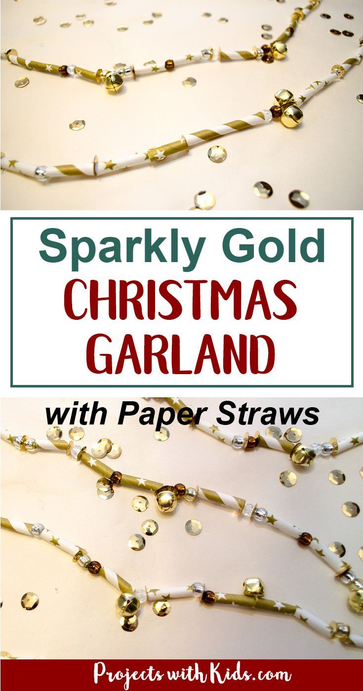 This Christmas Garland With Paper Straws Is Sparkly And Shimmery Would Be A Gorgeous Addition