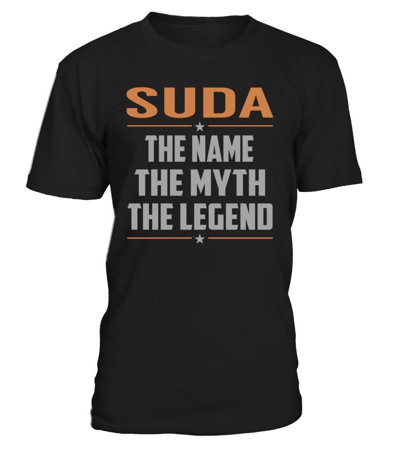 SUDA The Name The Myth The Legend Last Name T-Shirt #Suda