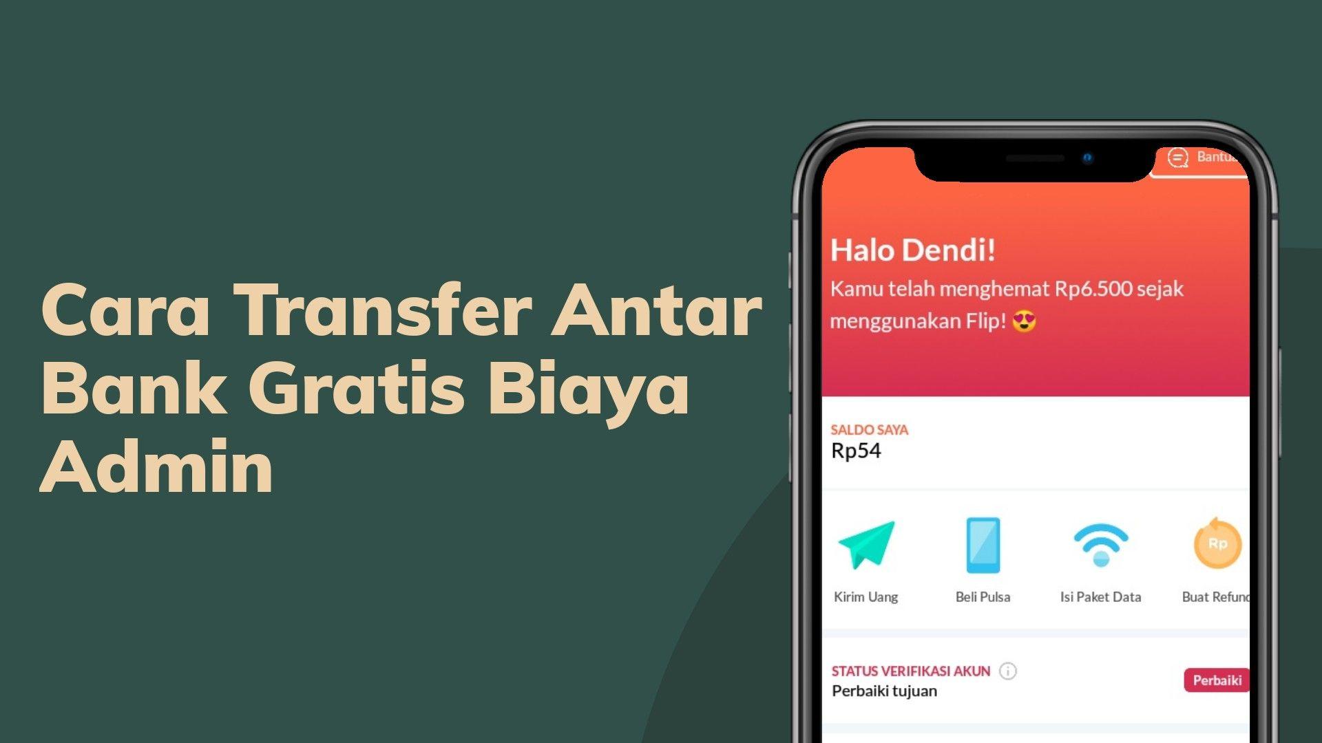 5 Aplikasi Transfer Antar Bank Gratis Tanpa Biaya Admin Uang Hemat