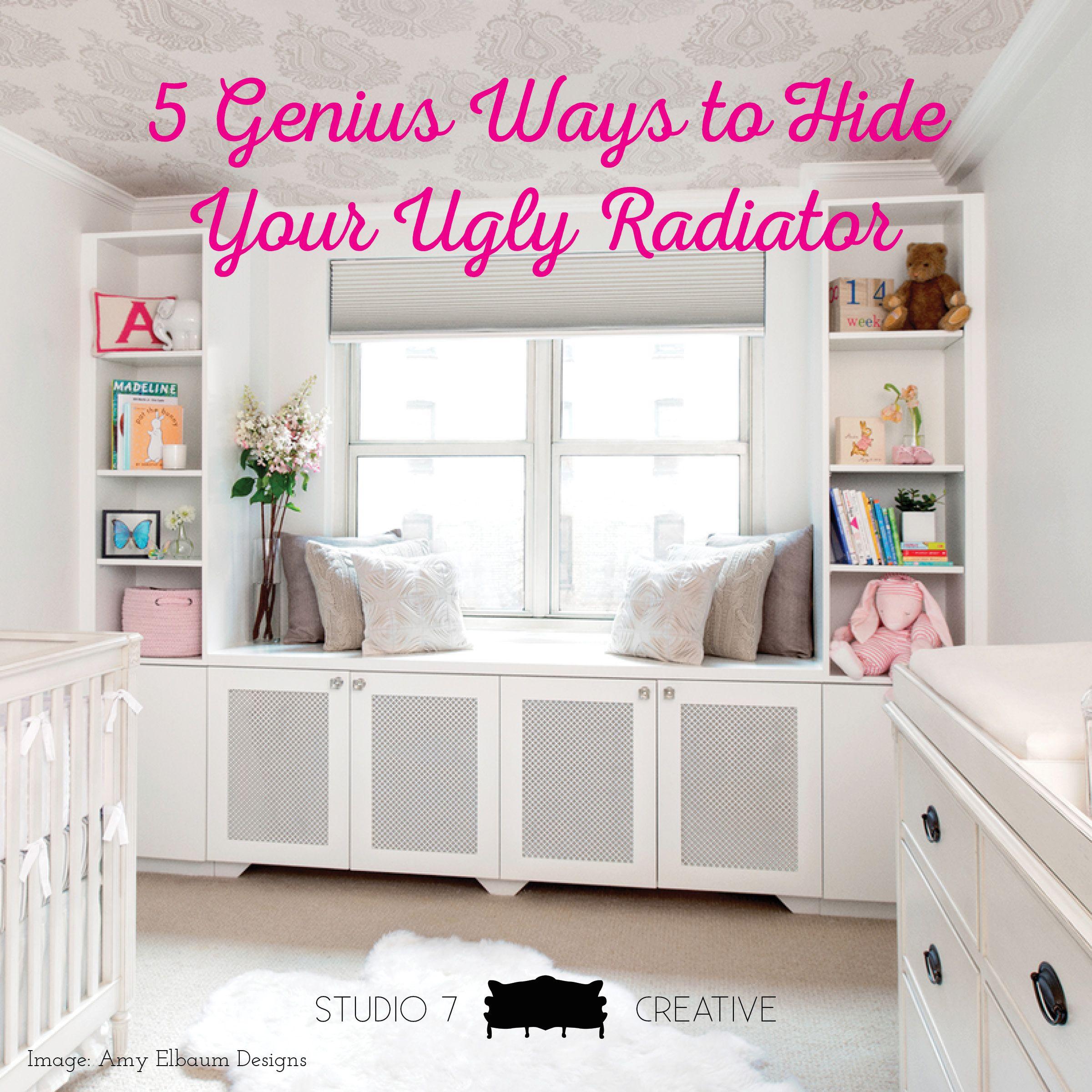 5 Genius Ways to Hide Your Ugly Radiator