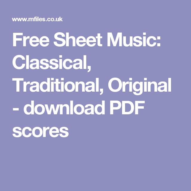 Free Sheet Music: Classical, Traditional, Original