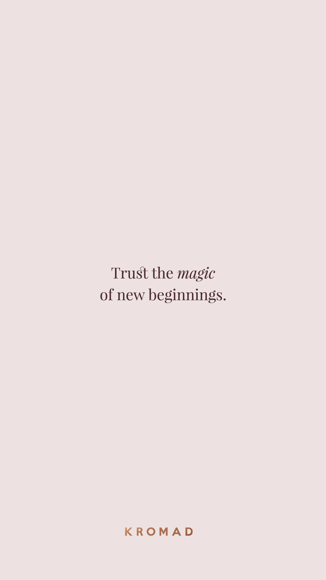Trust The Magic Of New Beginnings Motivational Quotes Inspirational Quotes Life Quotes Quotes To Beginning Quotes New Beginning Quotes Blogging Quotes