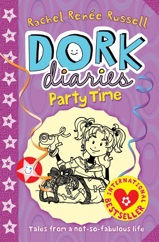Dork Diaries Party Time Dork Diaries Dork Diaries Series Dork Diaries Books