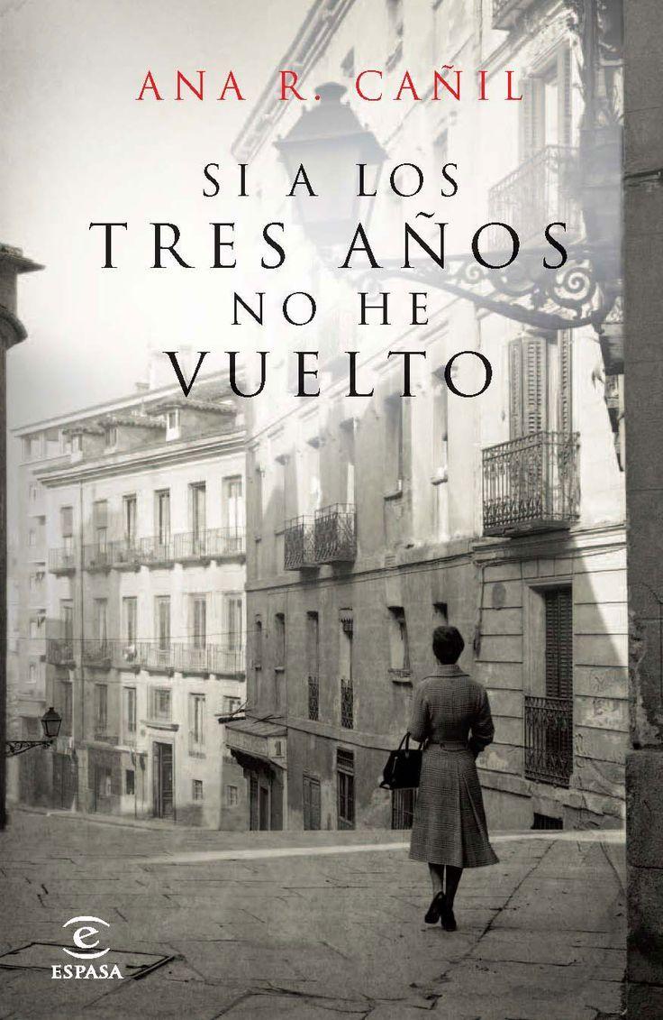 Ana R Cañil Si A Los Tres Años No He Vuelto Leer Libros Gratis Libros Para Leer Leer Libros Online