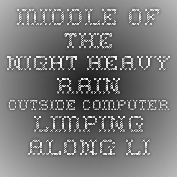 Middle of the night Heavy rain outside Computer limping along like an old Royal Will study a deck of Zen Tarot cards Will relax my mind Listen to the rain Will consider Ways to move forward Will consider in the broad scale there is no end There is no such thing as the death of the wind  Patrick Frank frankcreations.com