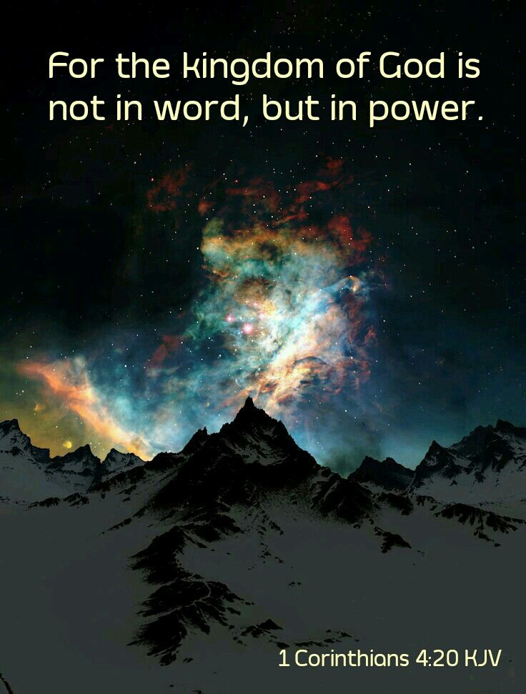 1 Corinthians 4:20 KJV (With images) | Nature, Beautiful nature ...