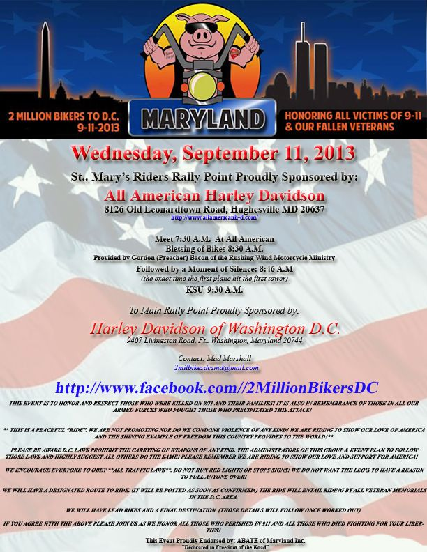 2 Million Bikers to DC on 9/11/13 to support the 9/11 fallen and our military, starting at DC/MD Harley Davidson