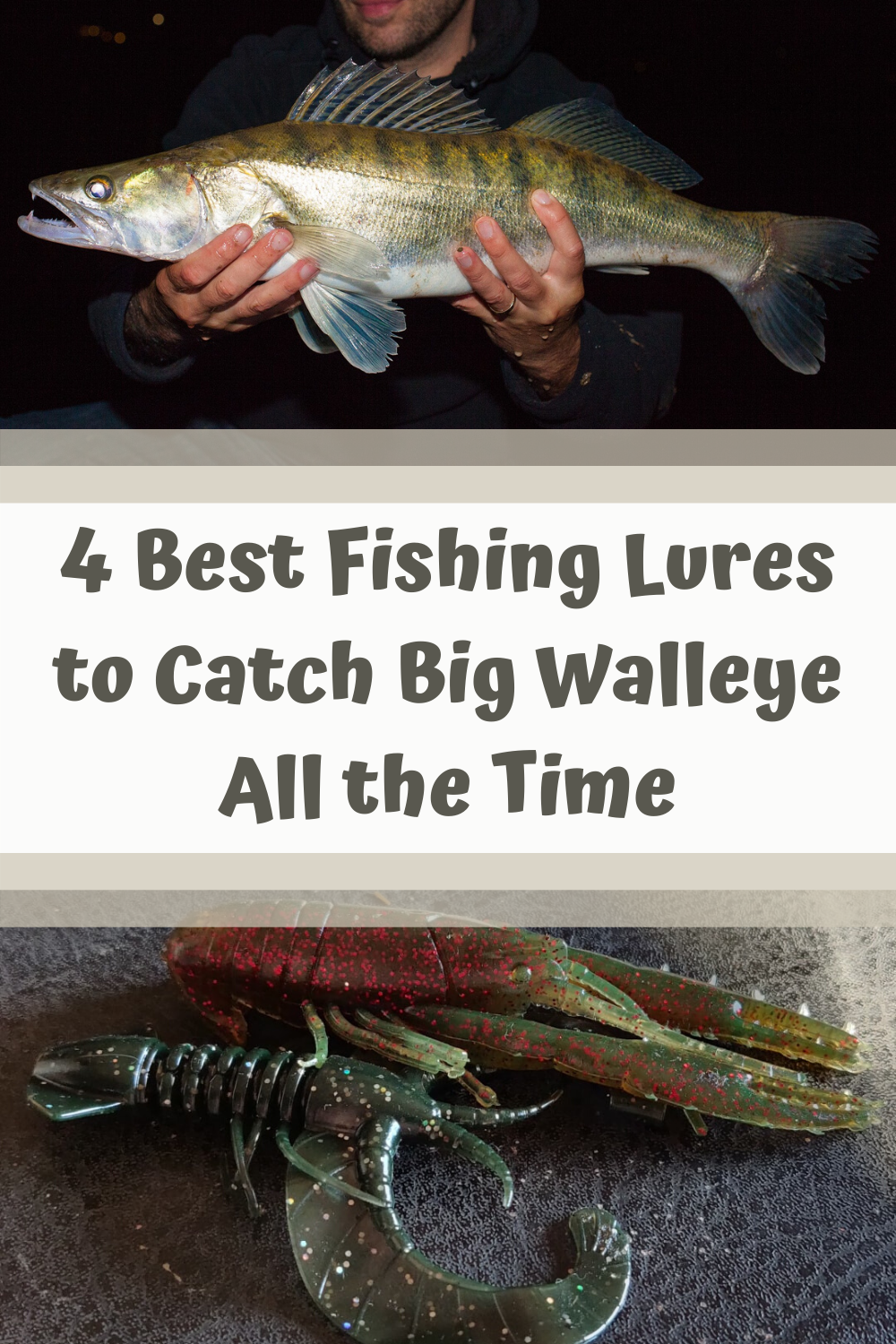 4 Best Fishing Lures To Catch Big Walleye All The Time In 2020 Best Fishing Lures Best Fishing Fishing Lures