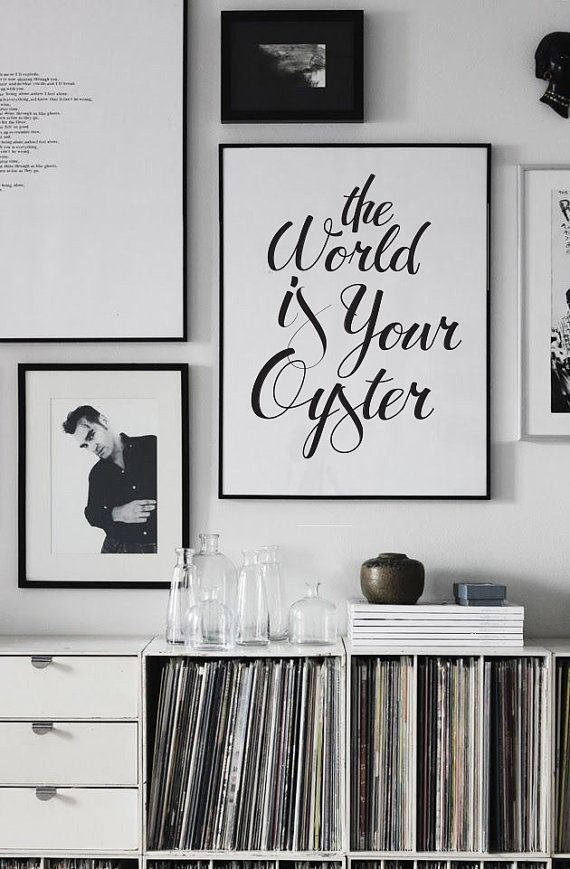 The world is your oyster a large b w poster approx 18x24 printed on 24 lb bond paper using a plotter