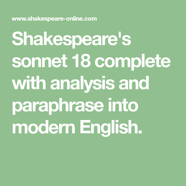 Shakespeare S Sonnet 18 Complete With Analysi And Paraphrase Into Modern English