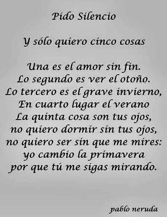 Pido 5 Cosas Kn L Mismo Fin Tú Mensajes De Amor Pablo Neruda