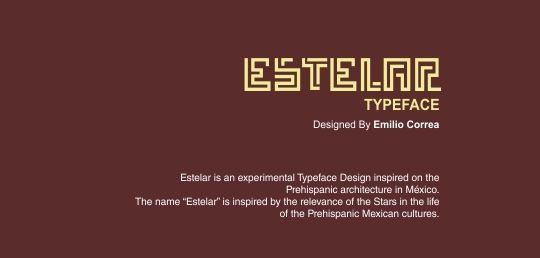 Estelar Typeface by Emilio Correa, via Behance