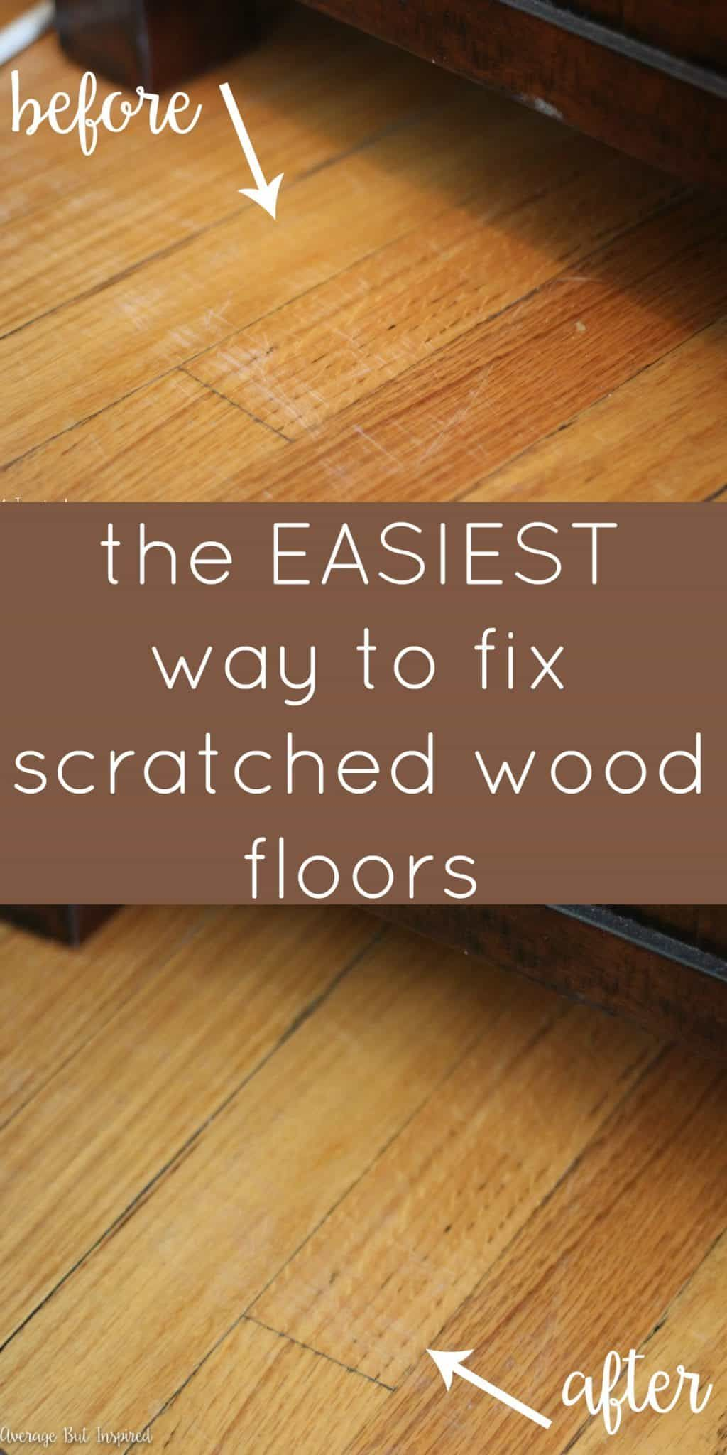 How To Fix Scratched Hardwood Floors In No Time Average But Inspired In 2020 Hardwood Floor Scratches Cleaning Wood Floors Flooring