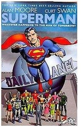 Superman Whatever Happened To The Man Of Tomorrow Paperback