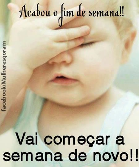 Domingo Tá Acabando Imagem 3 Domingos Pinterest Weekend Quotes