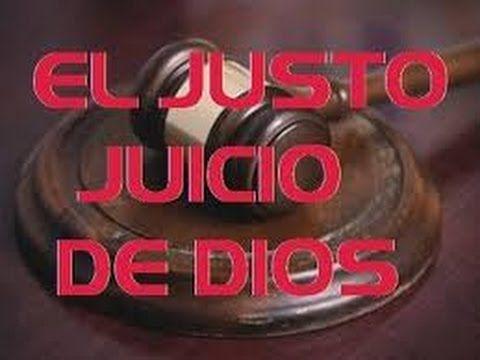 Predicas Evangelicas: 1raParte LOS JUSTOS JUICIOS DE DIOS-Dr. Armando Al...