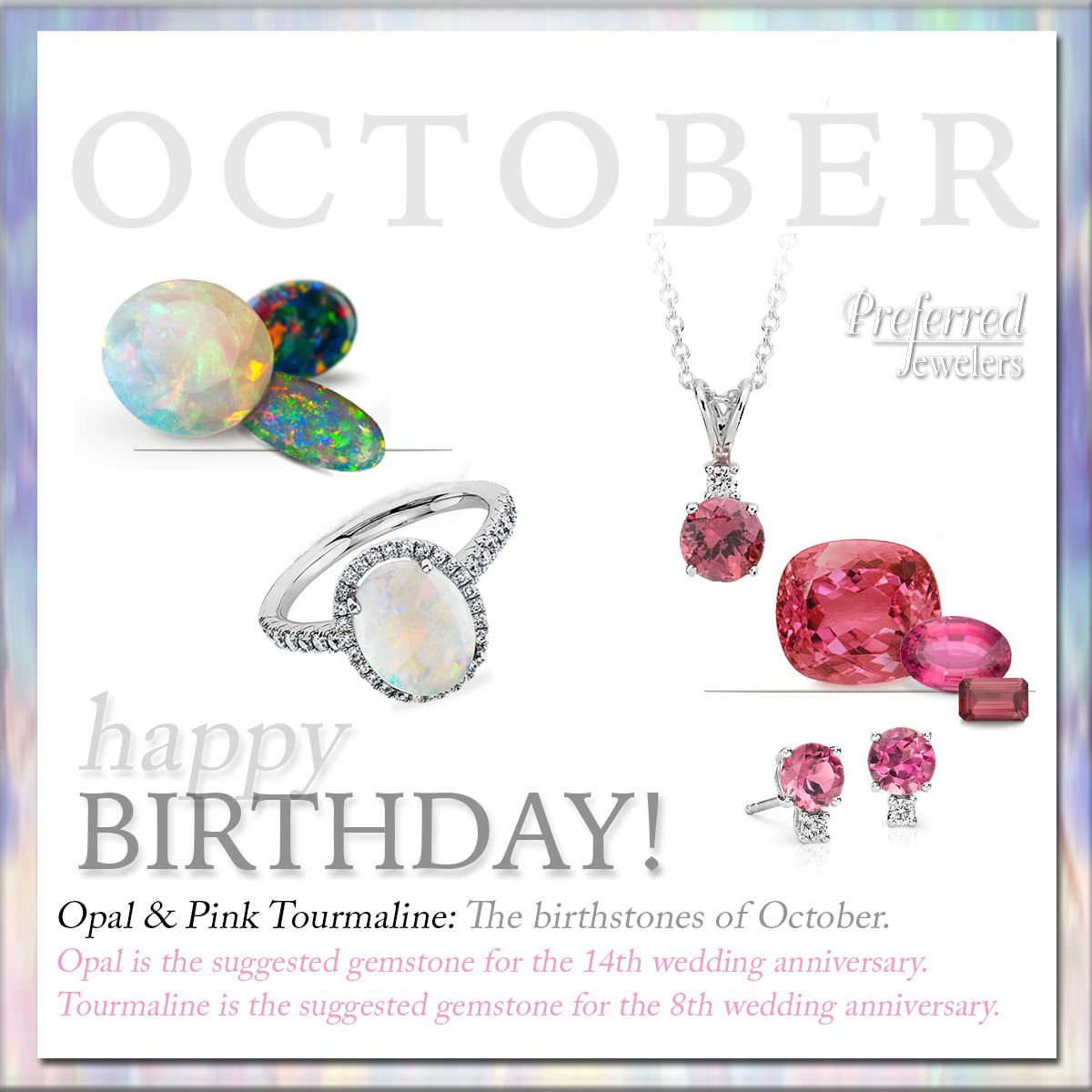 October has two beautiful birthstones, Opal and Pink