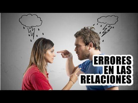 Errores en las relaciones de parejas - YouTube