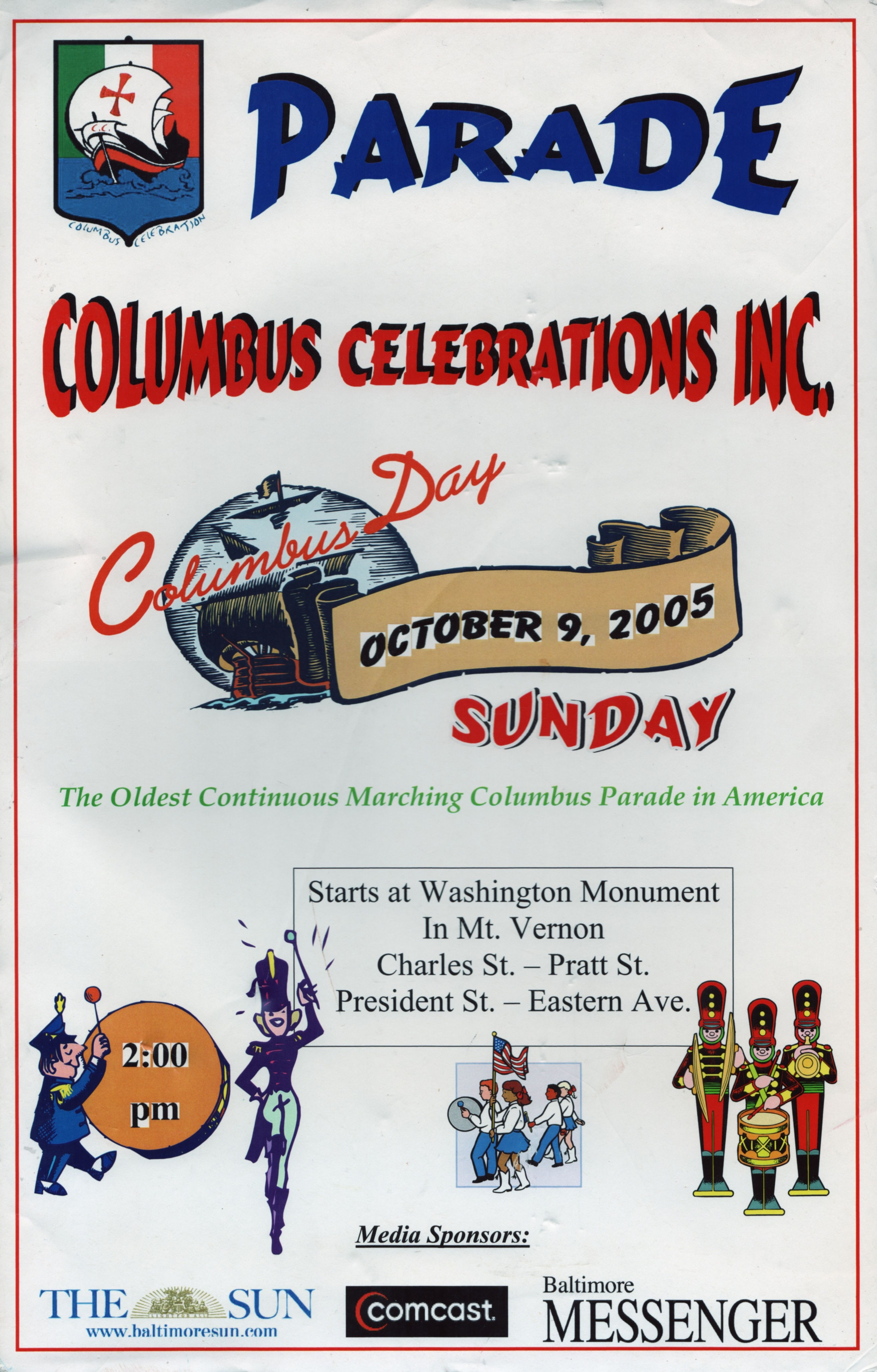 "Poster for Baltimore's Columbus Day Parade on Sunday, October 9, 2005 / ""The Oldest Continuous Marching Columbus Parade in America"""