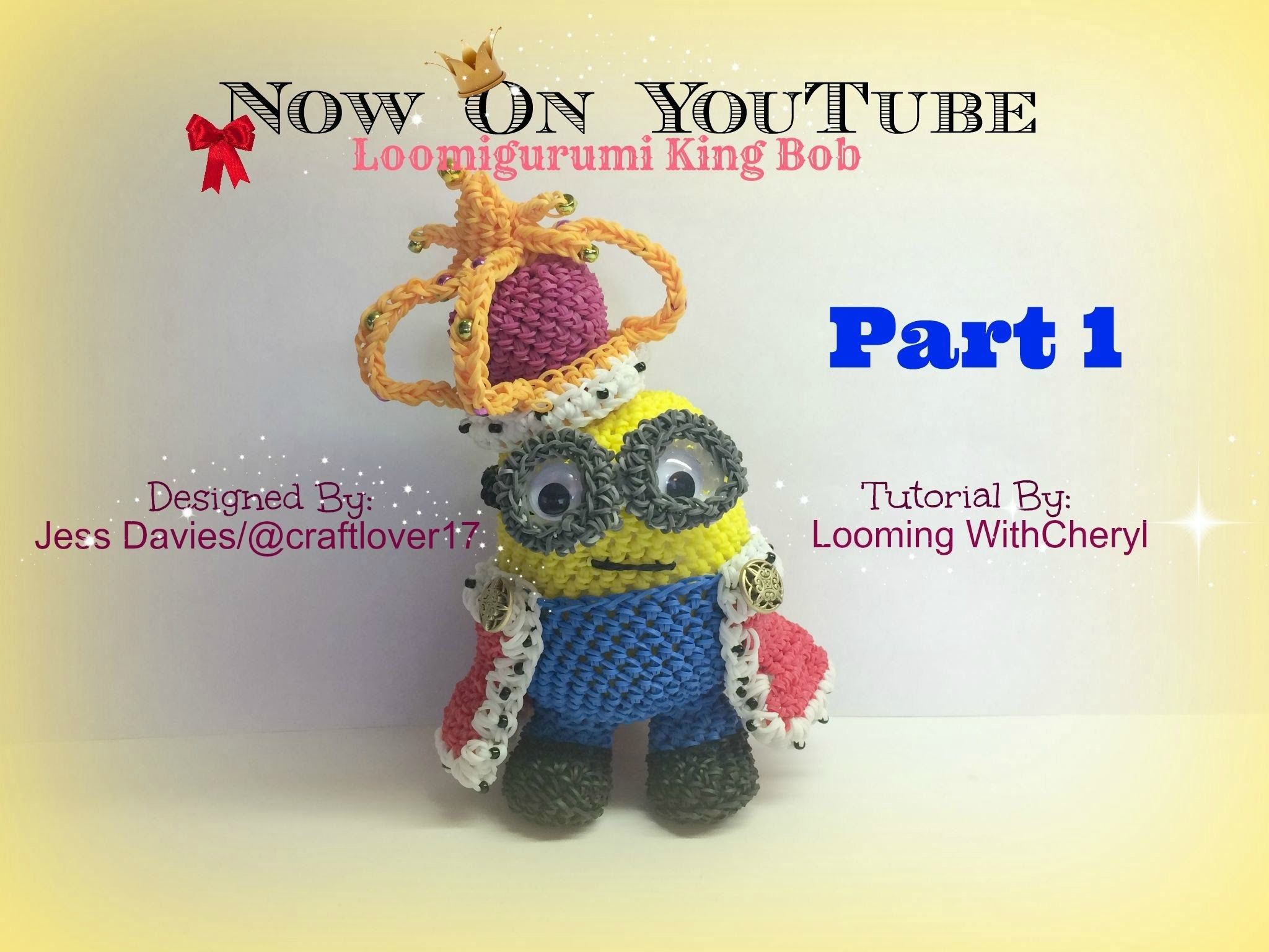Amigurumi Loom Patterns : Rainbow loom king bob minion part 1 of 4 loomigurumi. amigurumi