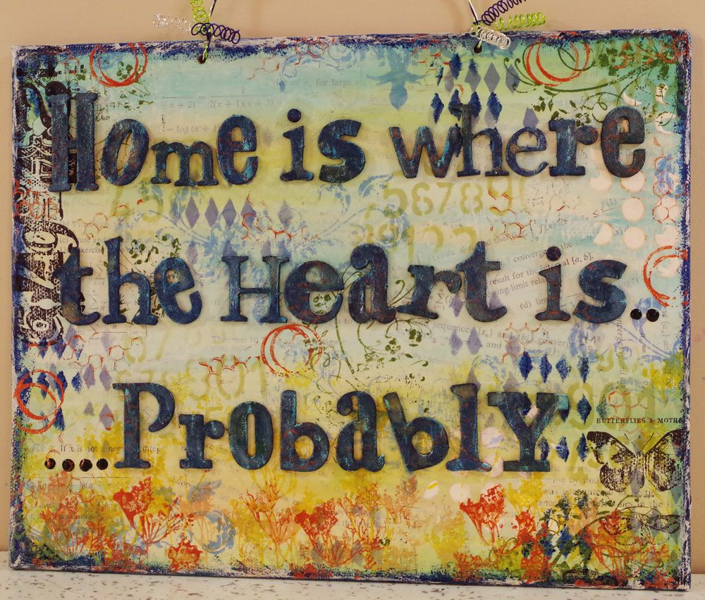 Home is where the heart is ...Probably The Hobby Room (Michelle Webb)