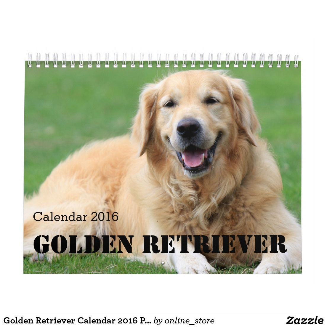 Golden Retriever Calendar 2016 Personalize It Zazzle Com
